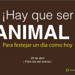 29 de abril Día del ANIMAL