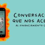 ¡Libro digital! Conversaciones que nos acercan al financiamiento colectivo